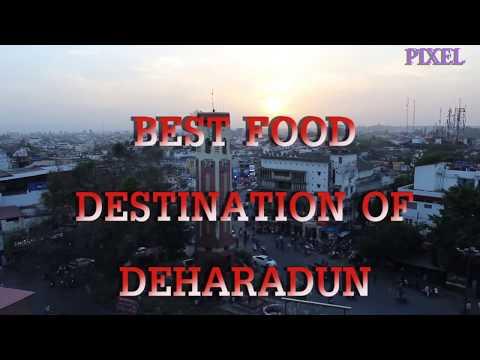 Best Food Destination of Dehradun! From Street food to Restaurant!