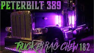 Trucker Rag Chew # 182   Picking Up The Peterbilt 389   The Buffalo