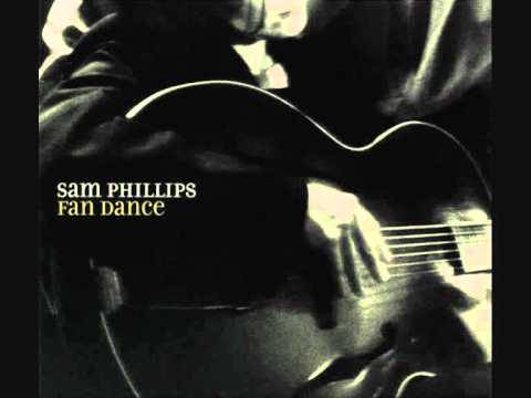 Sam Phillips - Love Is Everywhere I Go