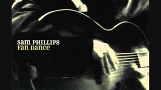 Sam Phillips - Love Is Everywhere I Go
