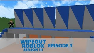 Wipeout Roblox Season III - Episode 1: Welcome Back To 2010