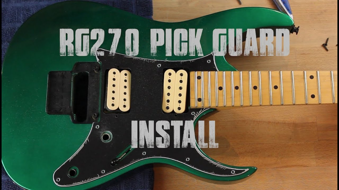Ibanez Guitars RG270 Pick Guard Install