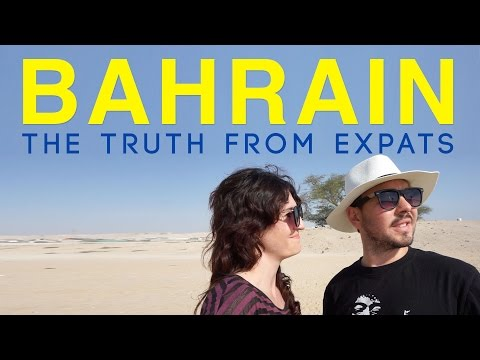 Bahrain: The Truth from an Expat living in Bahrain