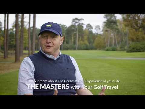 Best Golf Holiday Ever - Attending The Masters with Your Golf Travel