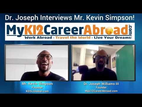 Dr. Joseph interviews Kevin Simpson, Founder of KDSL Global!
