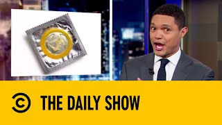The Condom Brand That Guarantees Consent | The Daily Show with Trevor Noah