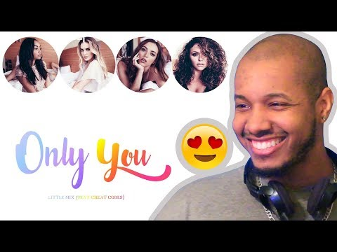 LITTLE MIX + CHEAT CODES - ONLY YOU (LYRICS) REACTION