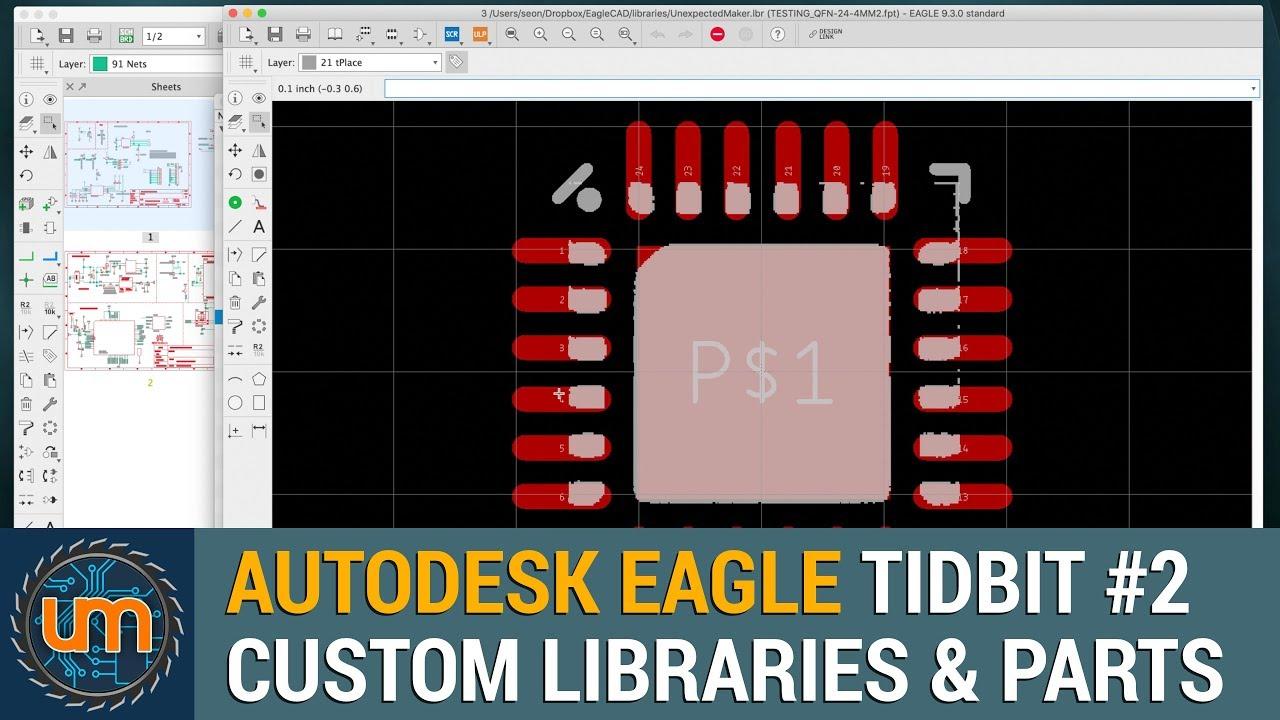Autodesk Eagle TidBits #2 - Custom Libraries & Parts