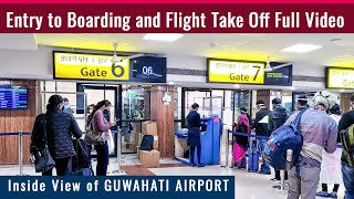 Guwahati Airport : How to travel first time in flight [ Airport Entry to Flight Take Off ]