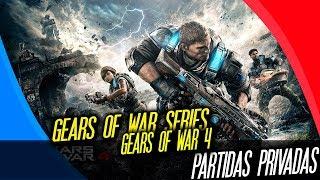 [ESP/MX] Miercoles : Gears of War 4 : Partidas Privadas y 1 vs 1