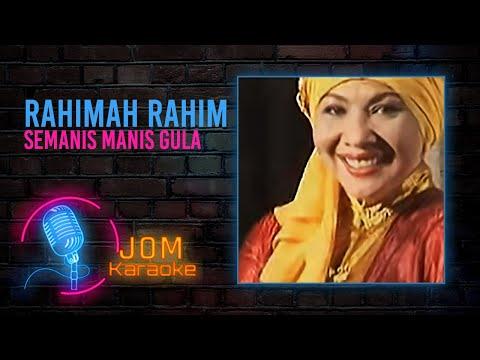 Rahimah Rahim - Semanis Manis Gula