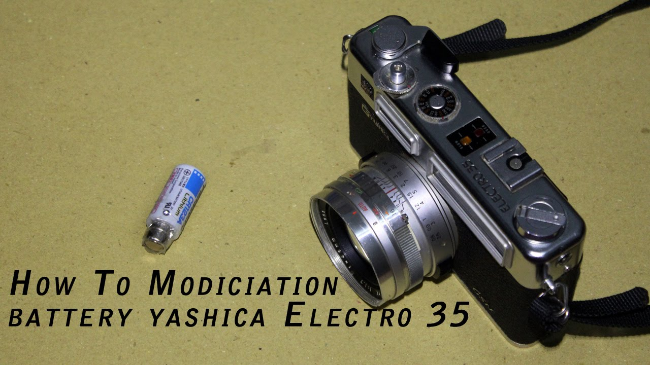 [Tutorial] How To Modification Battery for Yashica 35 ...