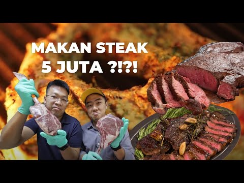 Makan Steak 5 JUTA!