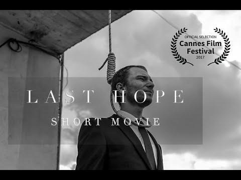 Last Hope | Short Film