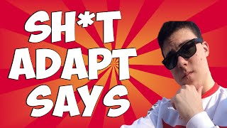 SH*T FAZE ADAPT SAYS!!! Thumbnail