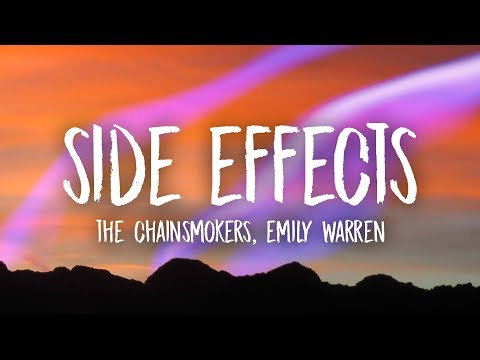 The Chainsmokers – Side Effects (Lyrics) ft. Emily Warren