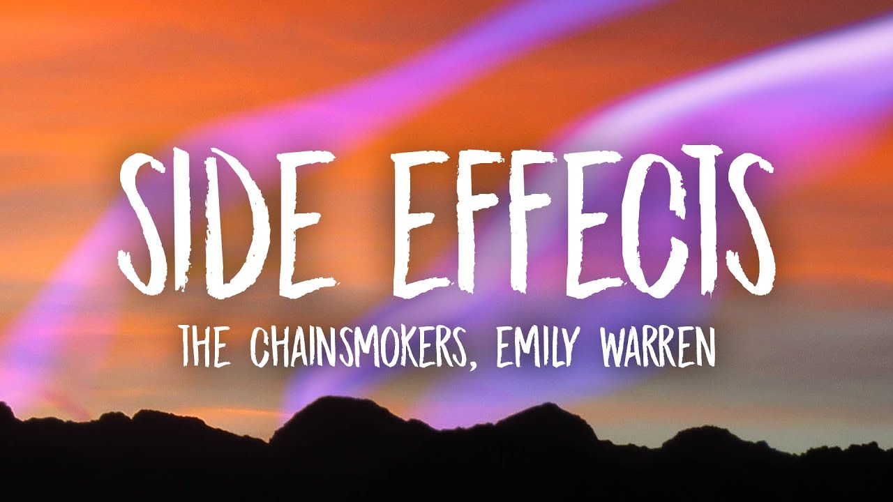 the-chainsmokers-side-effects-lyrics-ft-emily-warren-unique-vibes