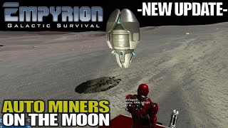 UPDATE & AUTO MINERS ON THE MOON | Empyrion Galactic Survival | Let's Play Gameplay | S15E14