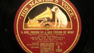 A girl friend of a boy friend of mine - Ambrose and his Orchestra