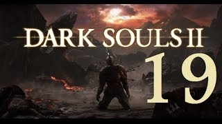 Dark Souls 2 - Gameplay Walkthrough Part 19: Earthen Peak