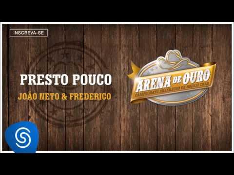 João Neto & Frederico - Presto Pouco (Arena de Ouro 2015) [Áudio Oficial]