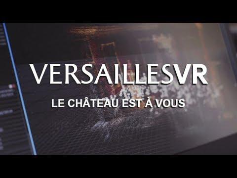 """""""VersaillesVR : le Château est à vous"""" - Making-of"""