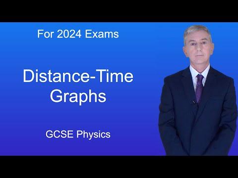 GCSE Physics (9-1) Distance-Time Graphs