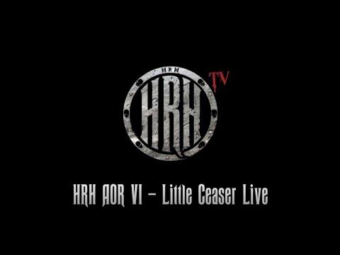 HRH TV - Little Caeser Live @ HRH AOR VI 2018