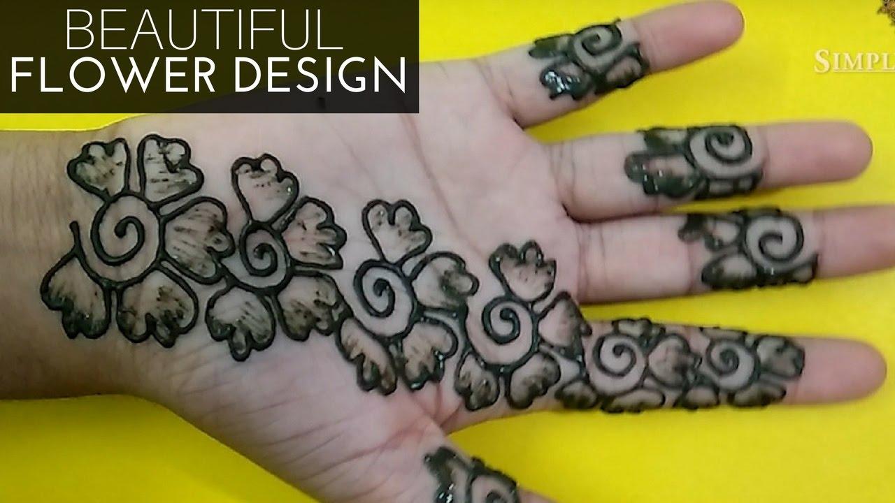 Flower Pattern Mehndi Designs : How to make beautiful flower pattern henna mehndi design for front