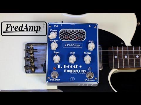 Fredamp T Boost + English ch's demo