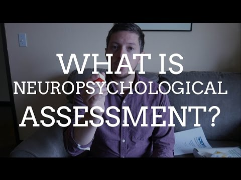 What is Neuropsychological Assessment?