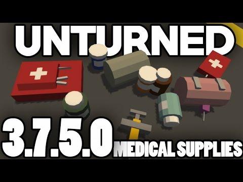Unturned 3.7.5.0 Update: Medical Supplies +WORKSHOP