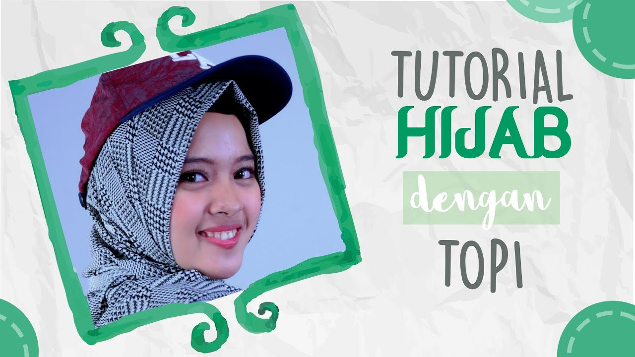 Trendi Hijab Dengan Topi YouTube