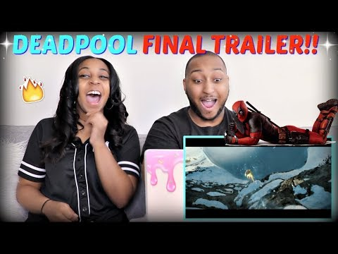 """Deadpool 2: The Final Trailer"" REACTION!!"