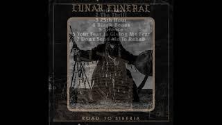 Lunar Funeral - Road to Siberia (Full Album 2021)
