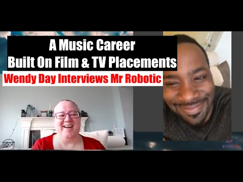 Career Built On TV & Film Placements | Wendy Day Interviews Mr Robotic