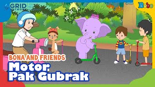 Dongeng Anak - Motor Pak Gubrak - Bona And Friends