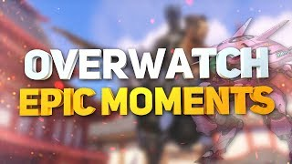 Overwatch Epic Moments #1 [Neurax]