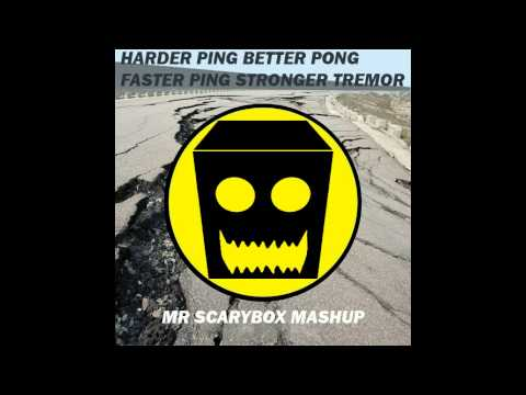 Harder Ping Better Pong Faster Ping Stronger Tremor (Mr Scarybox Mashup) FREE DOWNLOAD!