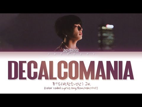BTS Jungkook(정국) - Decalcomania (Demo) (Lyrics Eng/Rom/Han/가사)