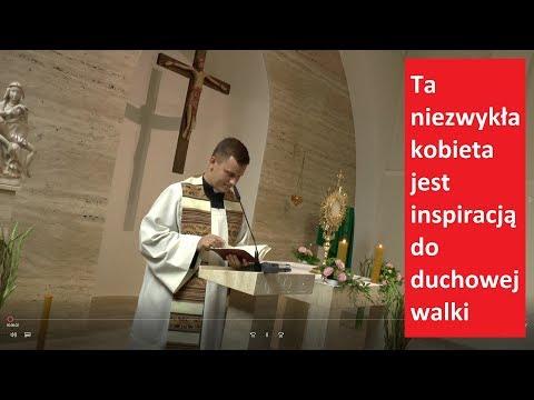 Ta kobieta jest inspiracją do duchowej walki... - ks. Łukasz Dawidowicz