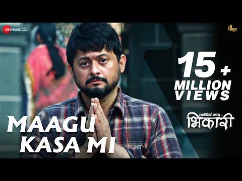 Maagu Kasa Mi - Bhikari | Swwapnil Joshi |...
