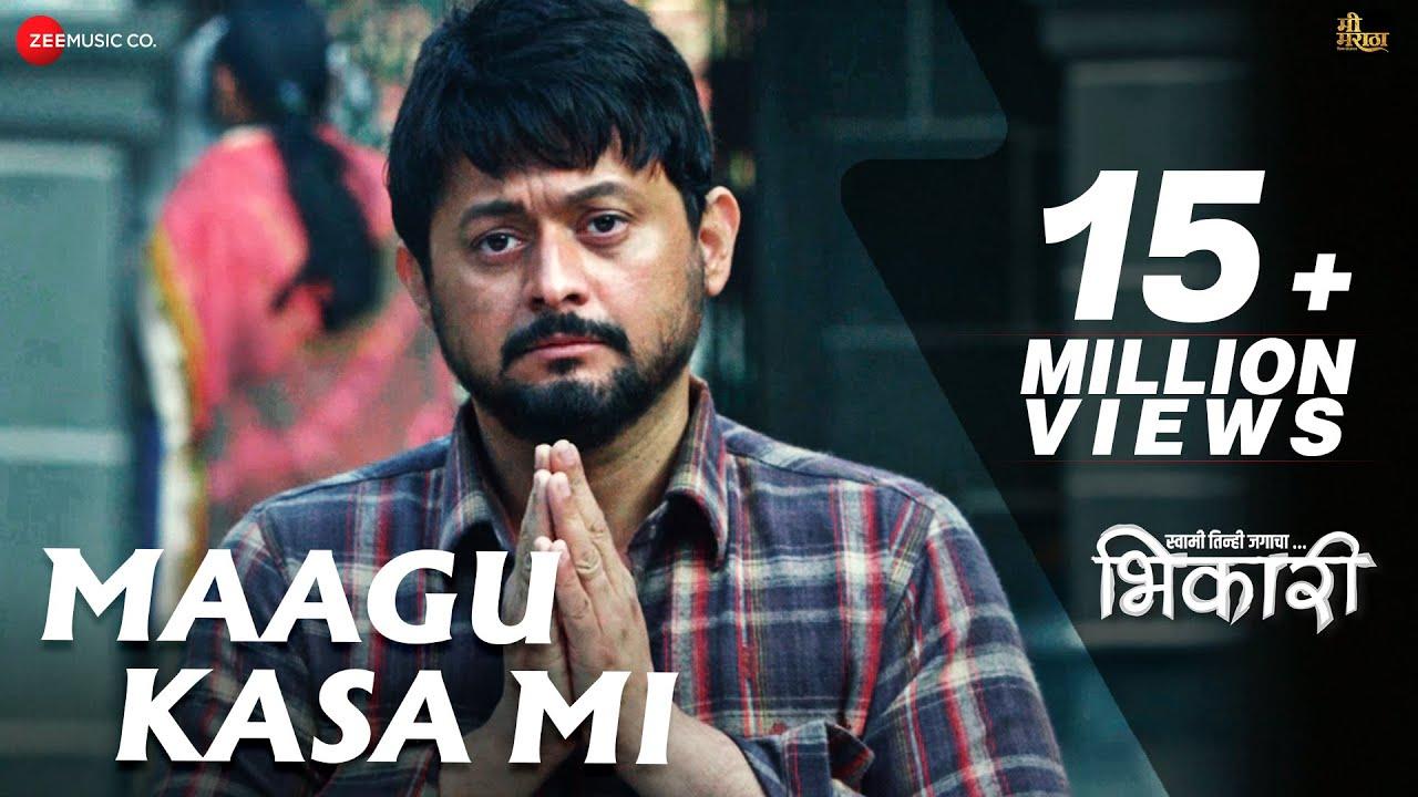 Download Maagu Kasa Mi - Bhikari | Swwapnil Joshi | Ajay Gogavale | Vishal Mishra