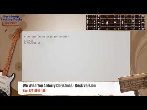 We Wish You A Merry Christmas - Rock Version Guitar Backing Track with chords and lyrics