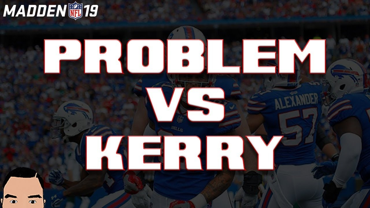 Madden 19: Problem vs Kerry (Sponsored by: GamerSaloon com)