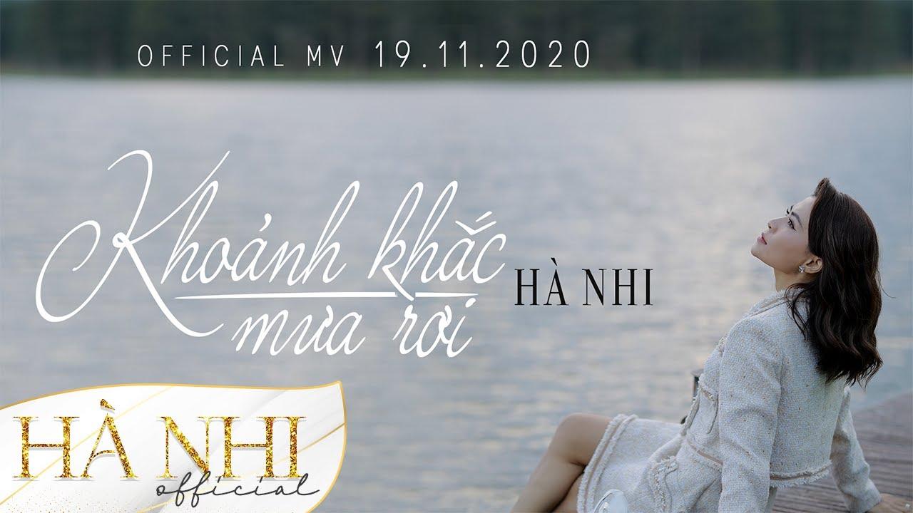 KHOẢNH KHẮC MƯA RƠI - HÀ NHI || Official Music Video