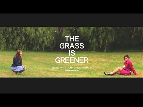 The Grass is Greener (Title Sequence)