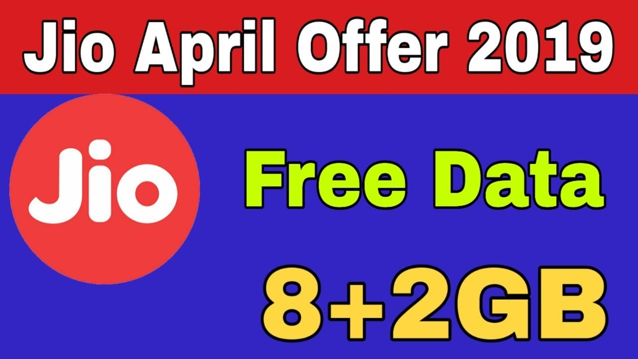 Jio new offering April 2019 | Get free 10gb data without recharge