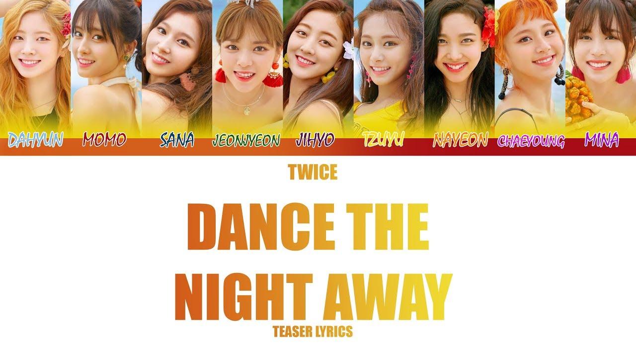 Twice Dance The Night Away Color Coded Lyrics Summer Night