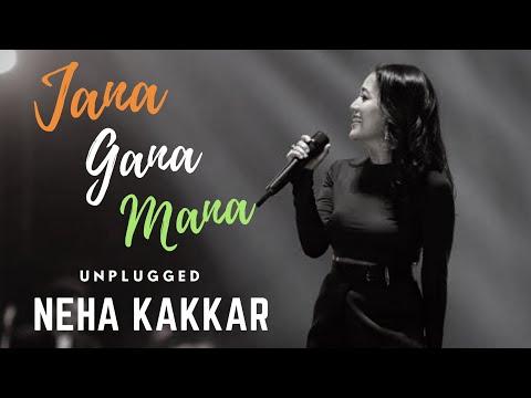 JANA GANA MANA By Neha Kakkar | 2018 |